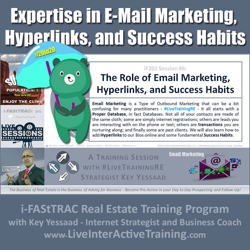 Expertise in E-Mail Marketing, Hyperlinks, and Success Habits - iF201-06 Oct 2019 - #LiveTrainingRE