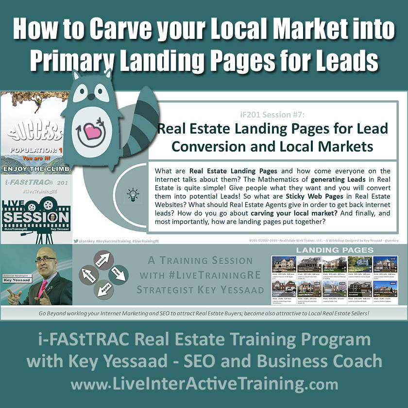 Learn to Carve your Local Market into Primary Landing Pages for Leads - iF201-07 Aug 2019 - #LiveTrainingRE