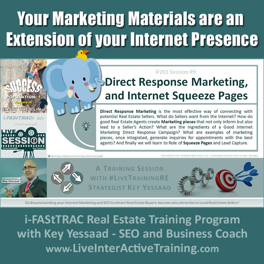 Your Marketing Materials are an Extension of your Internet Presence - iF201-09 Aug 2019 - #LiveTrainingRE