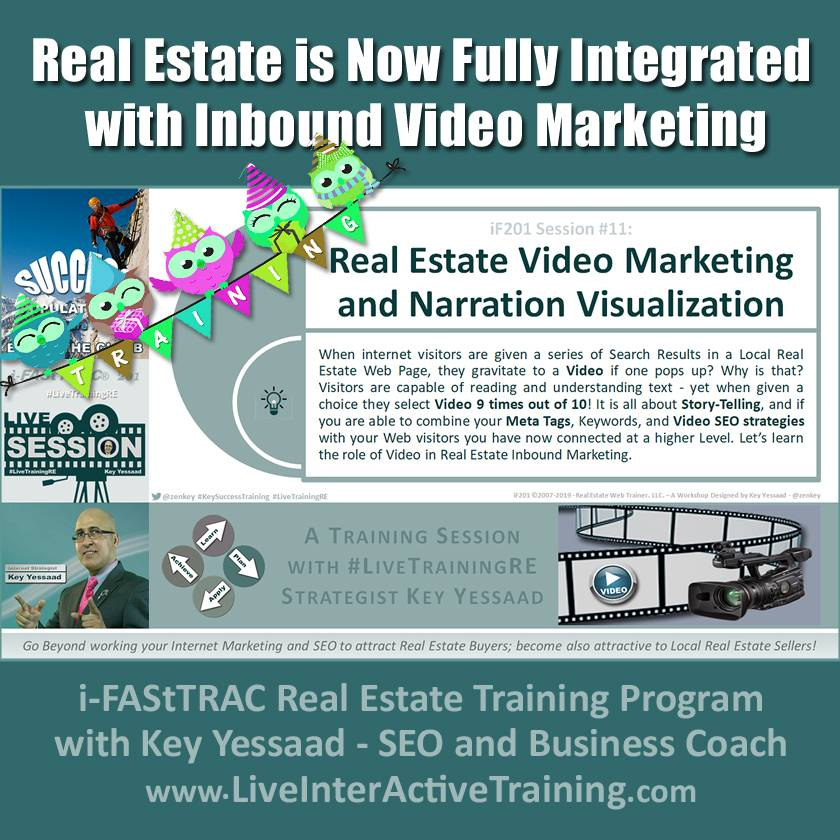 Real Estate is Now Fully Integrated with Inbound Video Marketing - iF201-11 Aug 2019 - #LiveTrainingRE