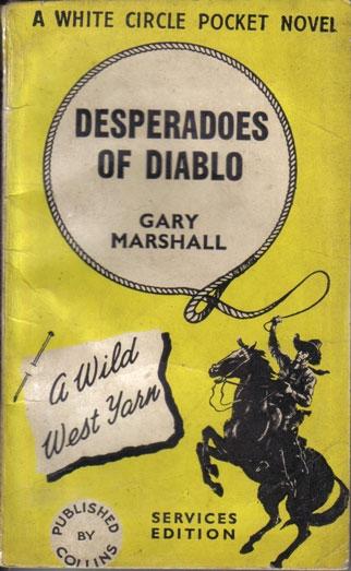 collins c215 Desperadoes of Diablo