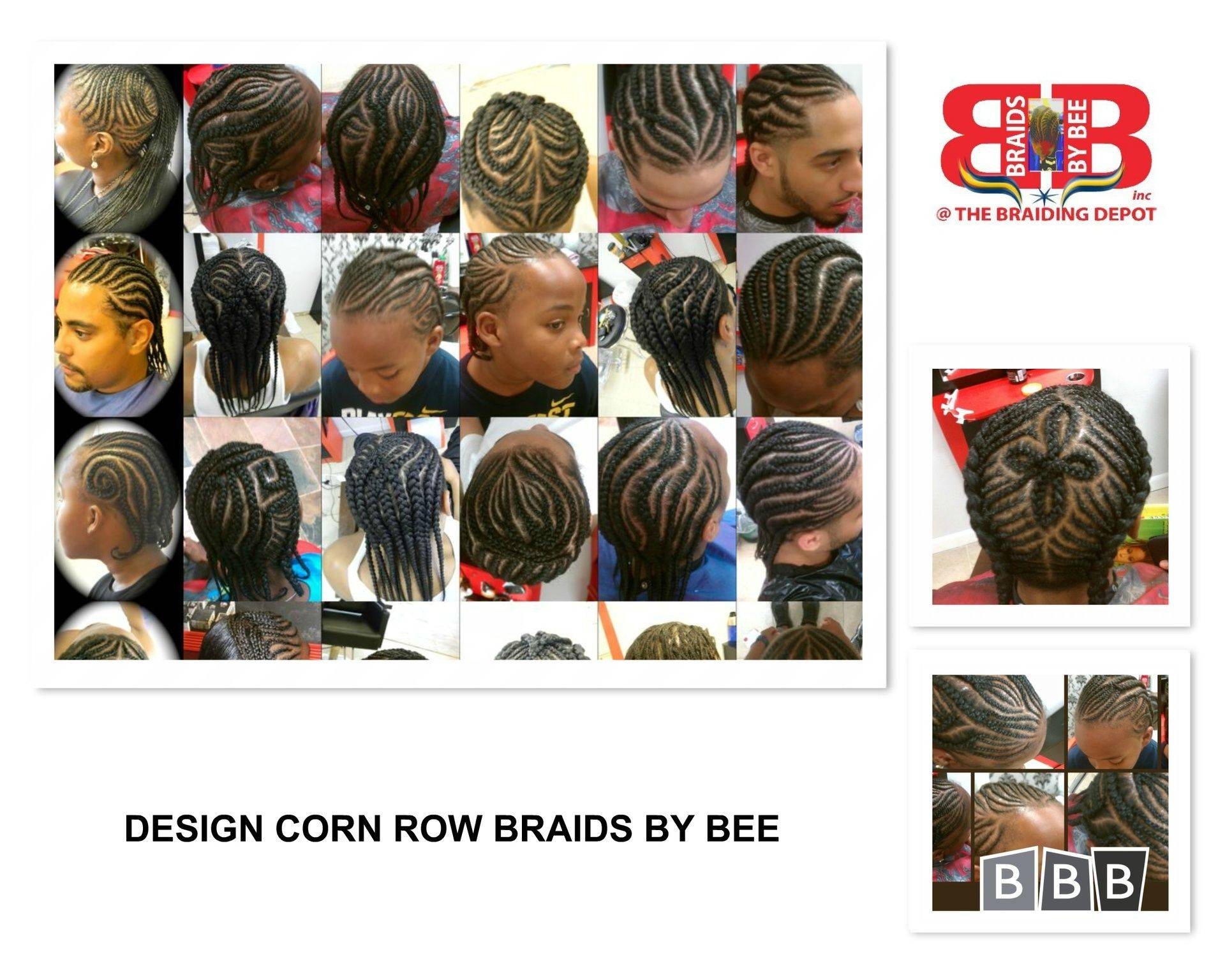 Braids by Bee posters of original Braids created by Bee herself at The Braiding Depot Inc.  You can now book online for most of these braiding services.