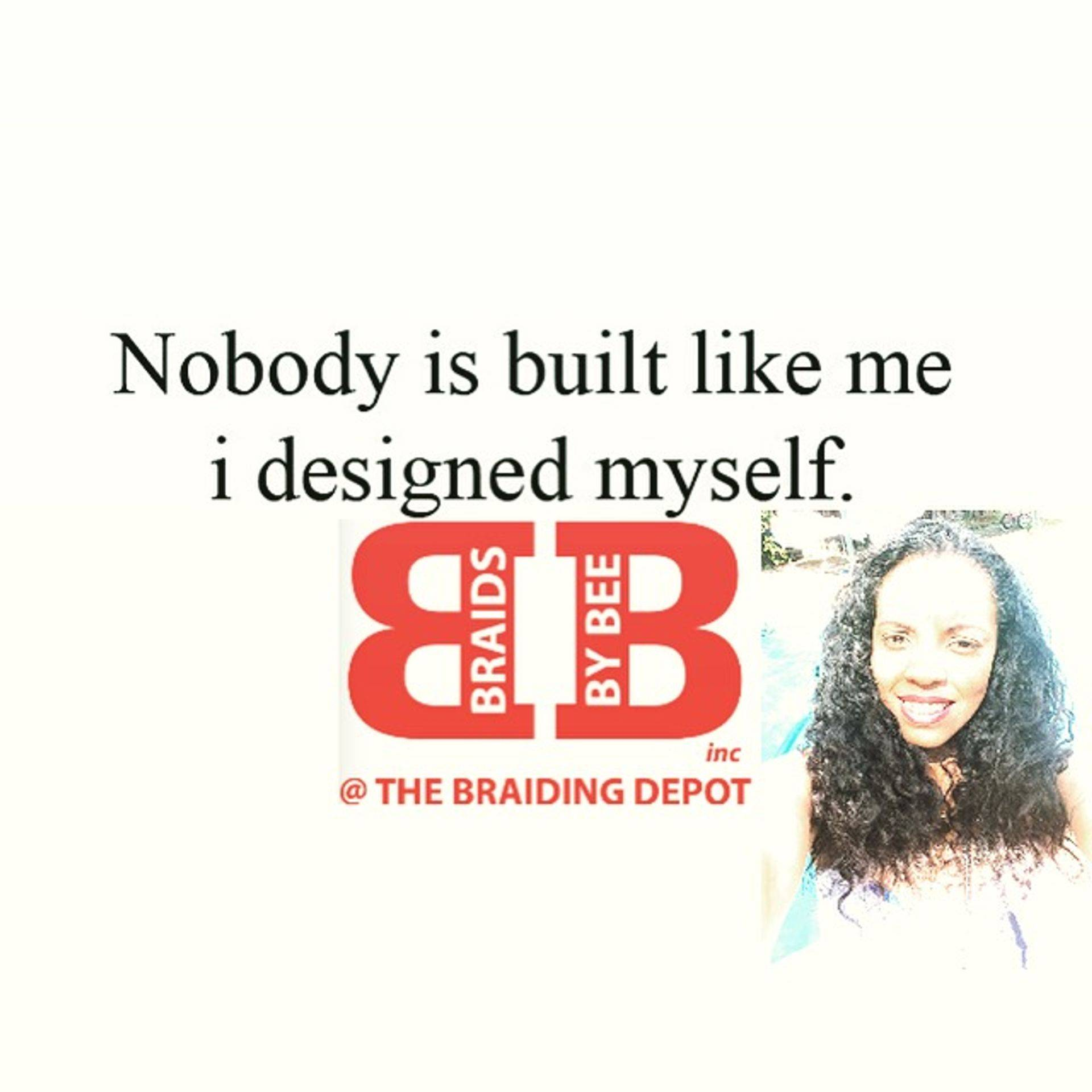 BraidsbyBee is self taught and has been doing have for over 25 years.