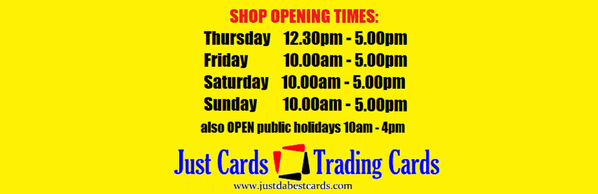 Just Cards Shop Open Times
