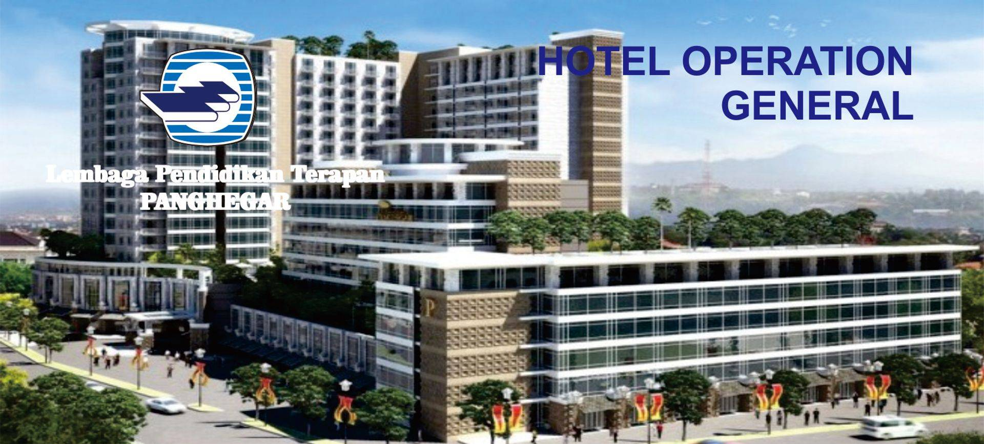 Hotel Operation General