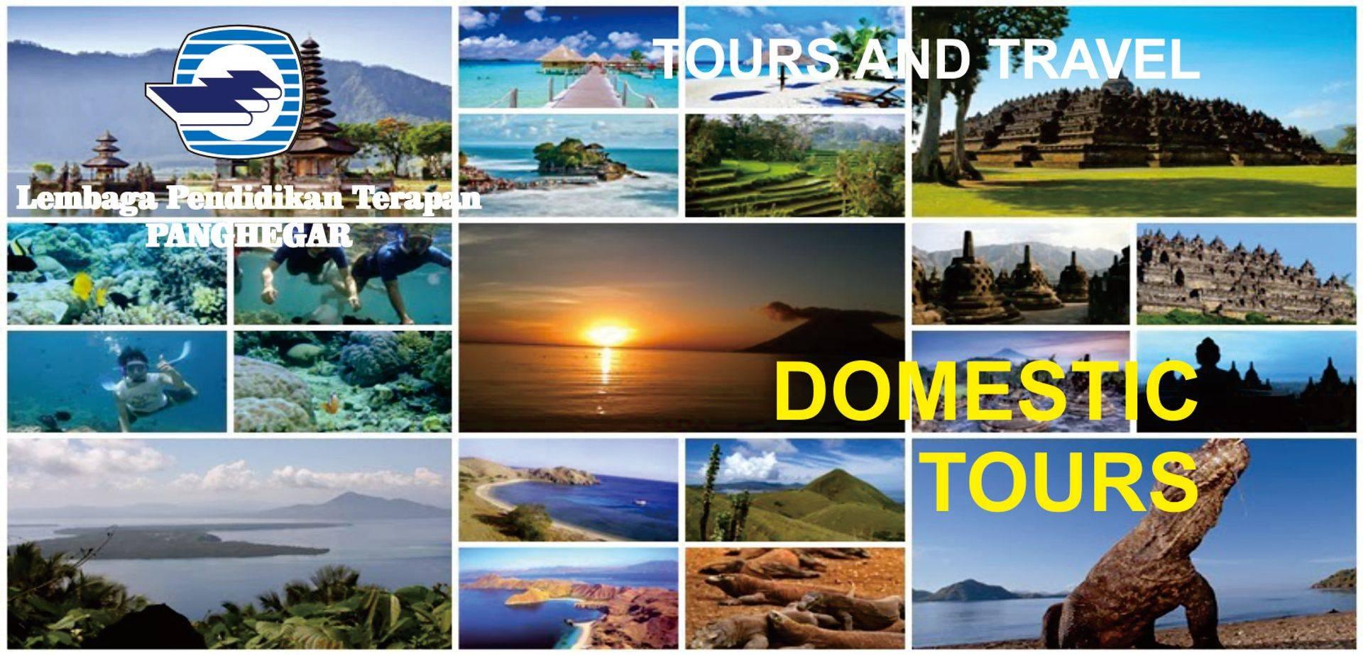 Domestic Tours - Pariwisata Dalam Negeri