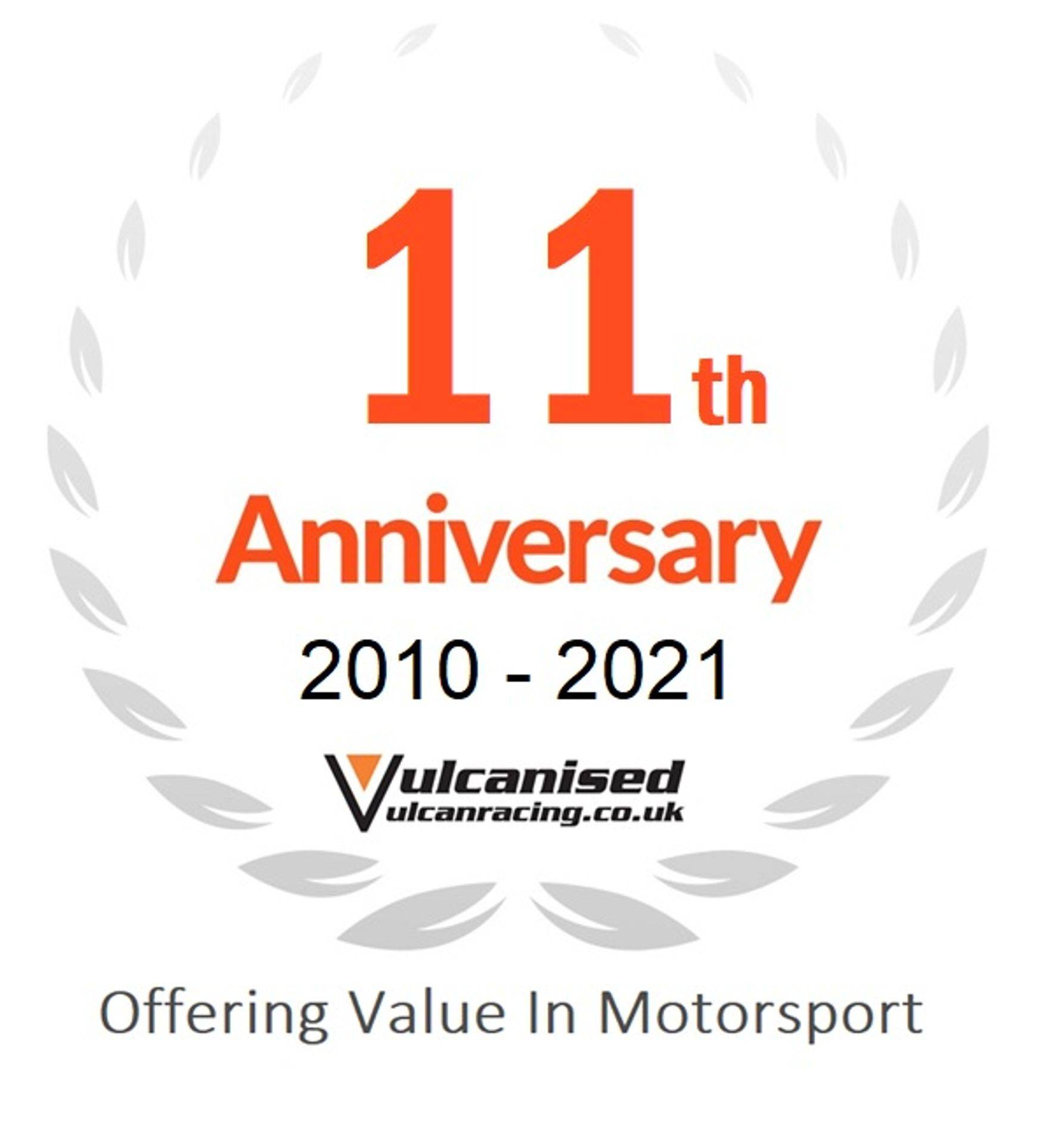 Celebrating 11 years of offering value in motorsport Vulcan Racing