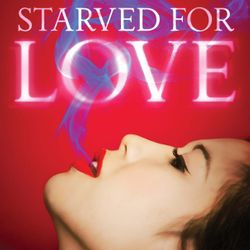 Starved for Love Succubus Paranormal Romance