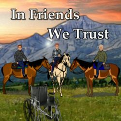 In Friends We Trust: Book 2 in the Friendship series
