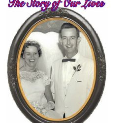 The Story of our lives: Celebrating the 50th anniversary of Charles & Mary Porter