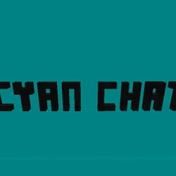 Well what are you waiting for? Make a Cyan Chat account today and get started!