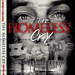The Homeless Cry Anthology