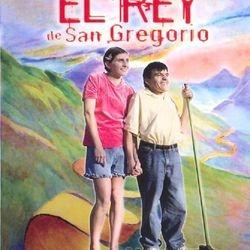 El Rey de San Gregorio (2005)
