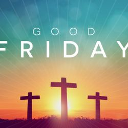 Good Friday Service on March 30, 2018 at 7:30pm @ Sanctuary