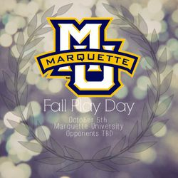 Fall Play Day hosted by Marquette University Saturday, October 5th.