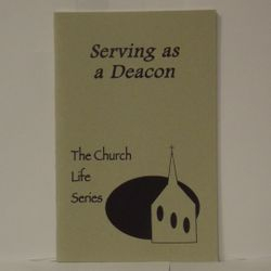 A booklet on how to serve as a deacon