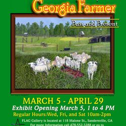 Life of the Georgia Farmer - Past and Present Exhibit 2017