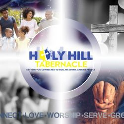Holy Hill Tabernacle; Getting you connected to GOD, His word and His people!