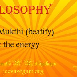 Will get Mukthi (beatify) as living by knowing the methods of knowing The God and The Jeevan.