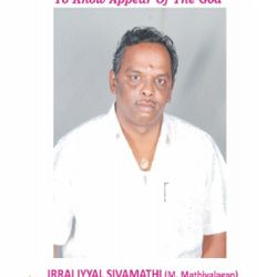 "Irrai Iyyal Sivamathi (M.Mathiyalagan) - The Founder & Director of Sivamathiyin Jeevayoga Jothimayam introduces him as ""We are Happy Everyday to know Appear of The God."""