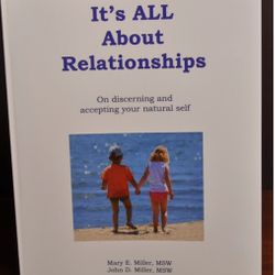 Itès all about Relationships Mary Miller