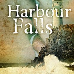 HARBOUR FALLS MYSTERY BOOK #1