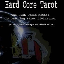 Clint's first book, Hard Core Tarot