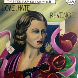 ''Love, Hate, Revenge'' oil on canvas 60 x 75cm - $150 AUD plus shipping
