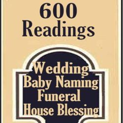 600 Readings for Wedding Vows Renewal, Commitment, Baby Naming, Funeral, House Blessing