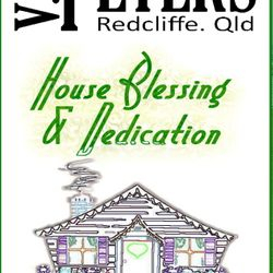 House Blessing and Dedication