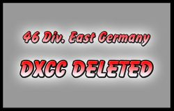 46 Div. East Germany - DXCC Deleted