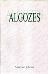 """Algozes"", miscelania de Anderson Ribeiro"