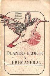 """""""Quando florir a primavera"""", de Gilmar Silverio Rodrigues (in memoriam), 1986"""