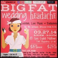 My Big Fat Wedding Headache