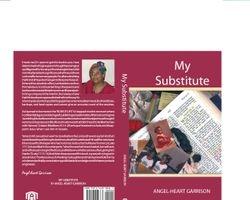My Substitute, by Angel-heart Garrison