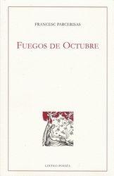 Fuegos de octubre, 2008