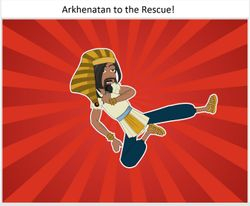 Arkhenatan to the Rescue