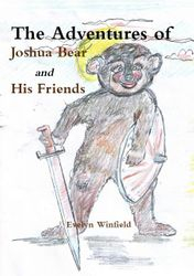 The Adventures of Joshua Bear & His Friends