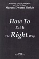 How To Eat It The Right Way