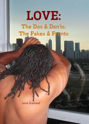 Love: The Dos & Don'ts, The Fakes & Fronts