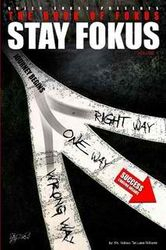 The Book Of Fokus: Stay Fokus, vol. 1