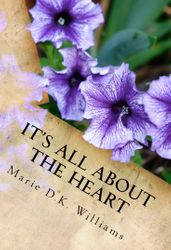 It's All About The Heart