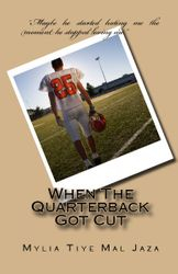 When The Quarterback Got Cut