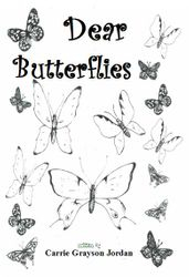 Dear Butterflies