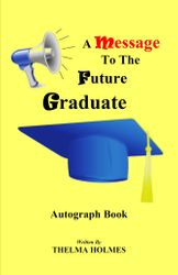 A Message To The Future Graduate