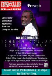 Roland Burrell Johnny Dollar Lonely Tour 2015