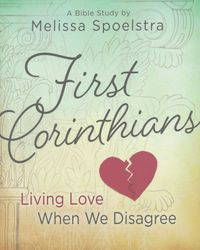 First Corinthians by Melissa Spolestra