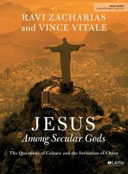 Jesus Among Secular Gods by Zacharias & Vitale