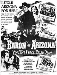 """The Baron of Arizona,"" Deputy Corp., 1950"