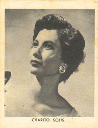 Charito Solis (born: Rosario Violeta Solís Hernández. 6 October 1935 ? 9 January 1998)